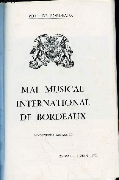 CATALOGUE EVENEMENTIEL BORDEAUX - MAI MUSICAL INTERNATIONAL DE BORDEAUX - VINGT TROISIEME ANNEE - 26 MAI -11 JUIN 1972