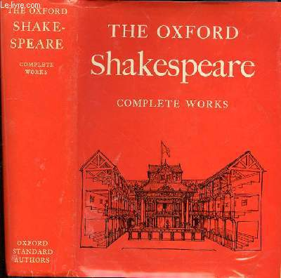 THE OXFORD SHAKESPEARE- COMPLETE WORKS