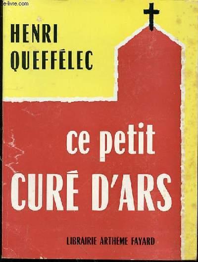 CE PETIT CURE D'ARS