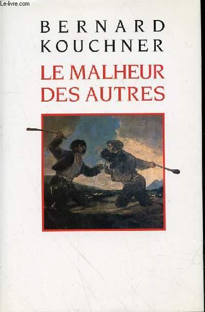 LES MALHEUR DES AUTRES