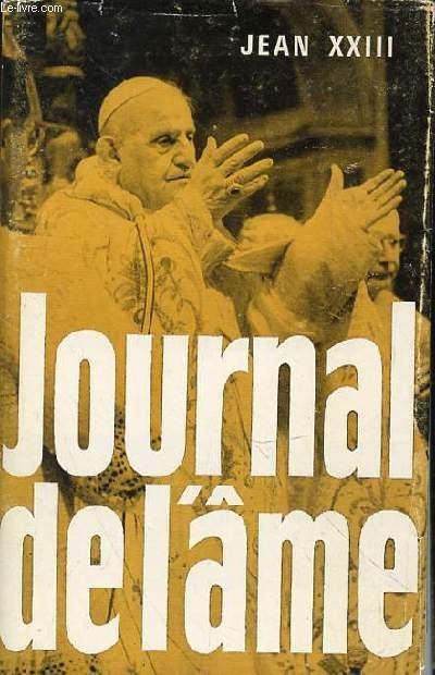 JOURNAL DE L'AME - ECRITS SPIRITUELS