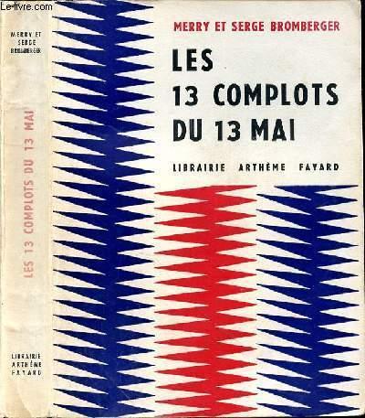 LES 13 COMPLOTS DU 13 MAI