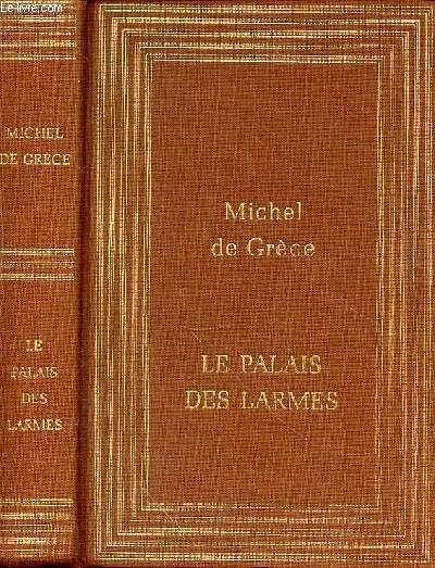 LE PALAIS DES LARMES