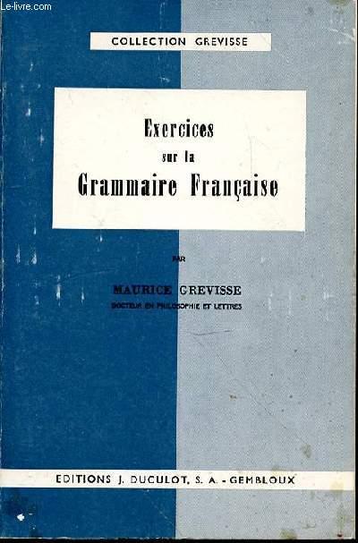 EXERCICES SUR LA GRAMMAIRE FRANCAISE - 25 EME EDITION