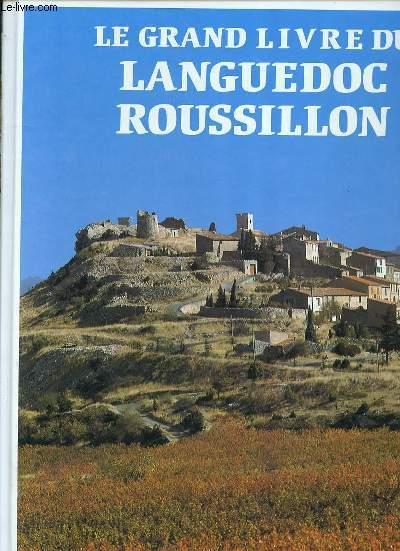 LE GRAND LIVRE DU LANGUEDOC ROUSSILLON