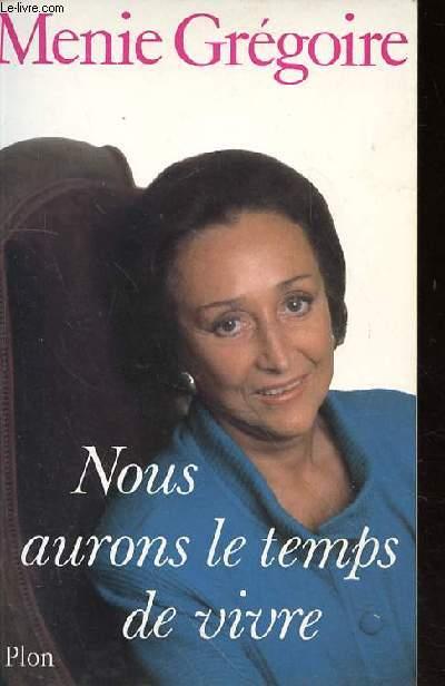 NOUS AURONS LE TEMPS DE VIVRE