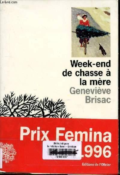 WEEK END DE CHASSE A LA MERE