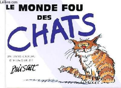 LE MONDE FOU DES CHATS
