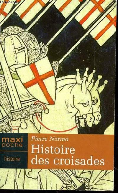 HISTOIRES DES CROISADES - MAXI POCHE - HISTOIRE