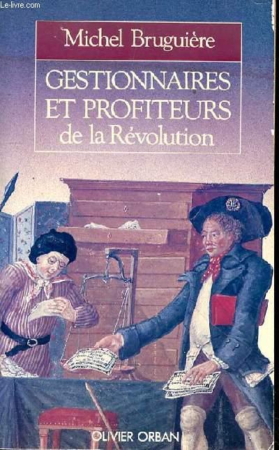 GESTIONNAIRES ET PROFITEURS DE LA REVOLUTION