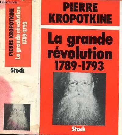 LA GRANDE REVOLUTION 1789-1793
