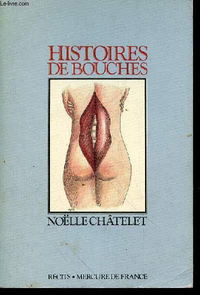 HISTOIRES DE BOUCHES
