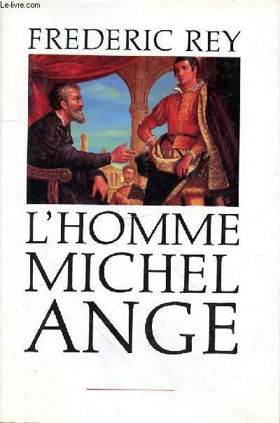 L'HOMME MICHEL ANGE