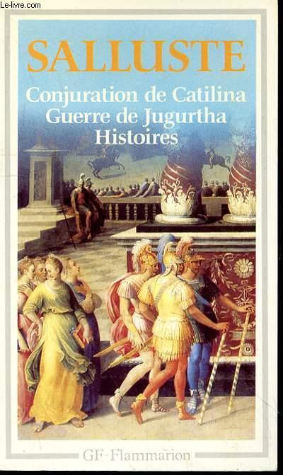 CONJURATION DE CATILINA GUERRE DE JUGURTHA HISTOIRES