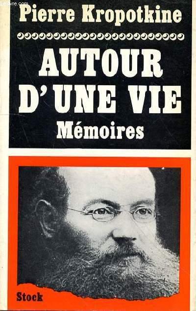 AUTOUR D'UNE VIE - MEMOIRES