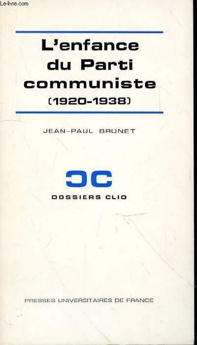 L'ENFANCE DU PARTI COMMUNISTE (1920-1938)