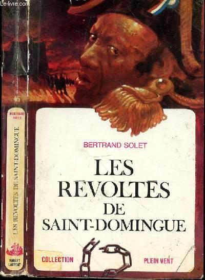 LES REVOLTES DE SAINT DOMINGUE