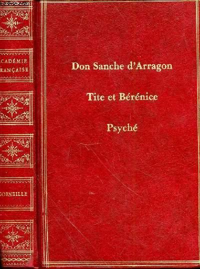 DON SANCHE D'ARRAGON - TITE ET BERENICE - PSICHE