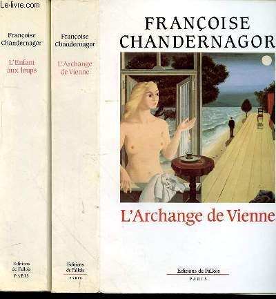 L'ARCHANGE DE VIENNE - L'ENFANT AUX LOUPS - TOME 2 ET 3 en 2 volumes.