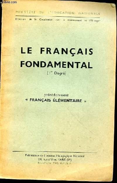 LE FRANCAIS FONDAMENTAL PRECEDEMMENT FRANCAIS ELEMENTAIRE