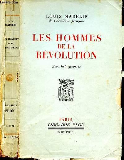 LES HOMMES DE LA REVOLUTION