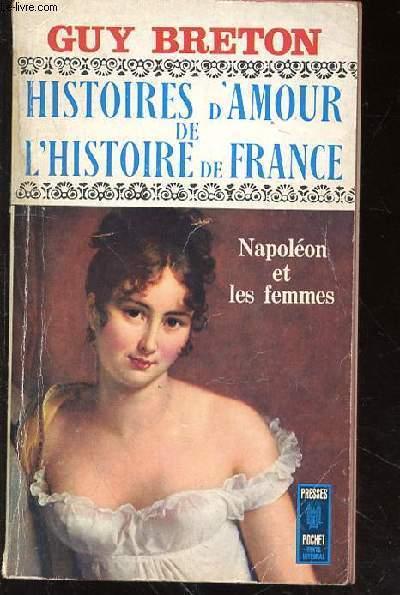 HISTOIRES D'AMOUR DE L'HISTOIRE DE FRANCE - TOME VII