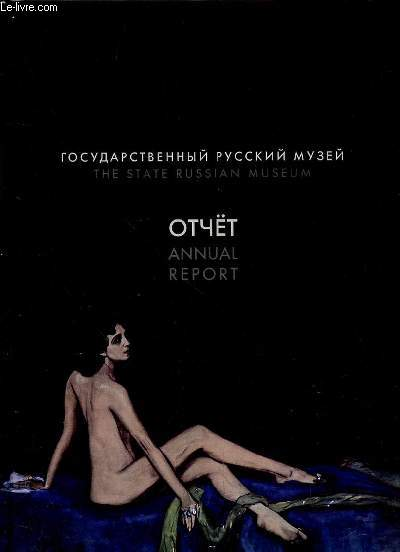 THE STATE RUSSIAN MUSEUM- ANNUAL REPORT 2005