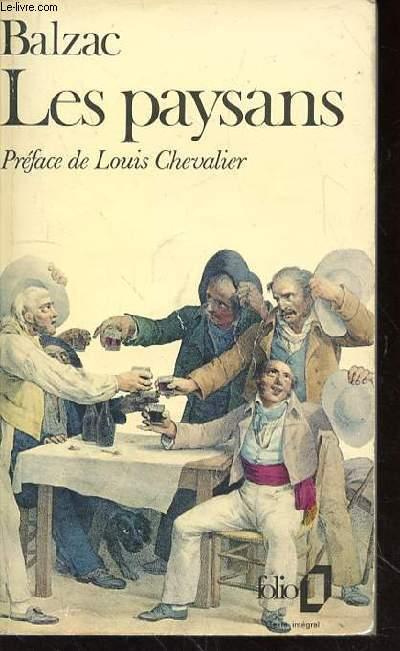 LES PAYSANS - PREFACE DE LOUIS CHEVALIER