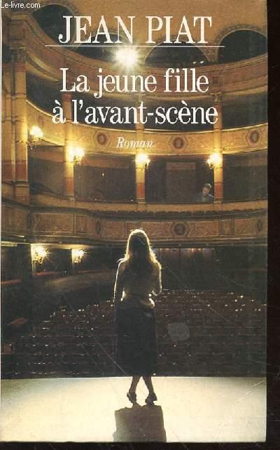 LA JEUNE FILLE A L'AVANT-SCENE