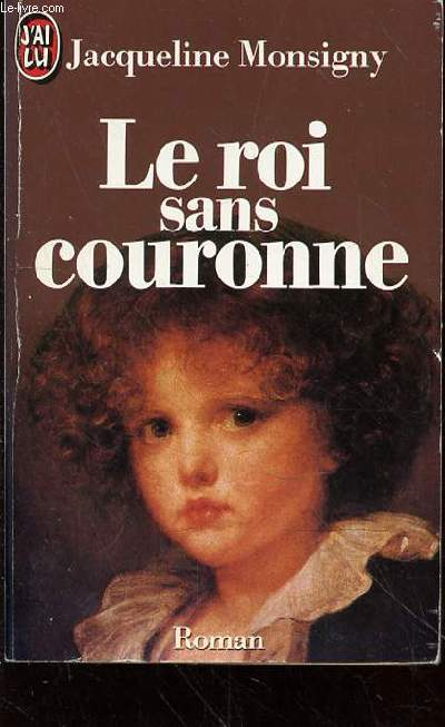 LE ROI SANS COURONNE
