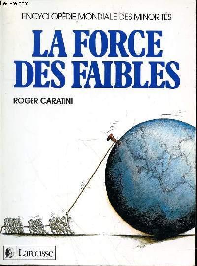 LA FORCE DES FAIBLES
