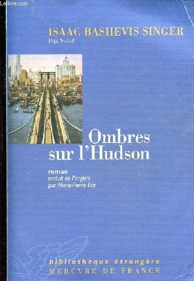 OMBRES SUR L'UDSON