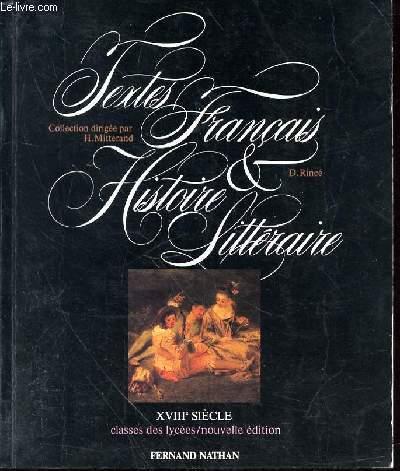 Textes Francais Histoire Litterature Xviiie Classes Des