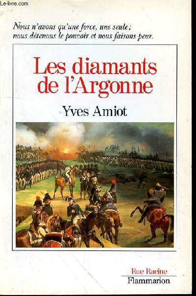 LES DIAMANTS DE L'ARGONNE