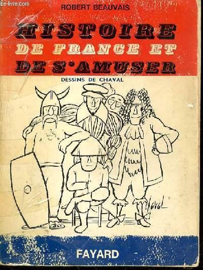 HISTOIRE DE FRANCE ET DE S'AMUSER