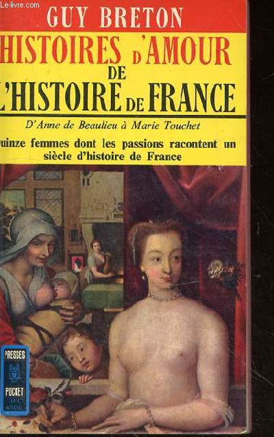 HISTOIRE D'AMOUR DE L'HISTOIRE DE FRANCE - TOME 2