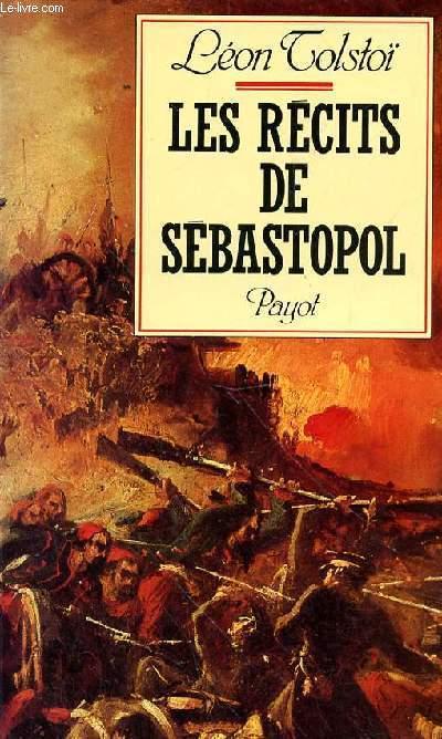 LES RECITS DE SEBASTOPOL