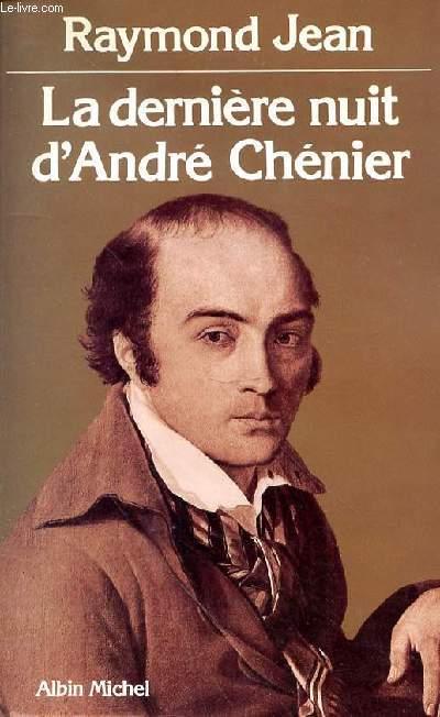 LA DERNIERE NUIT D'ANDRE CHENIER