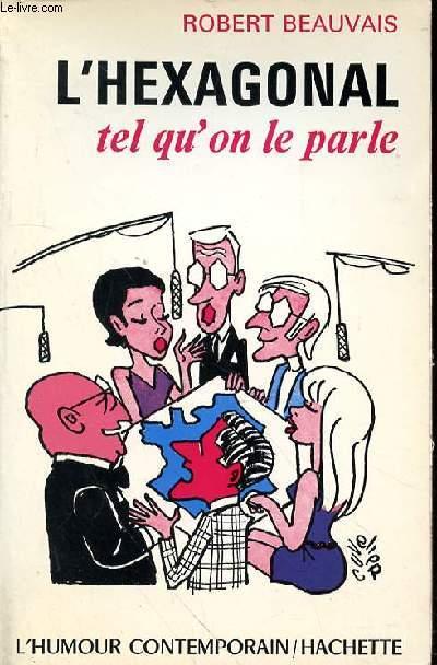 L'HEXAGONAL TEL QU'ON LE PARLE