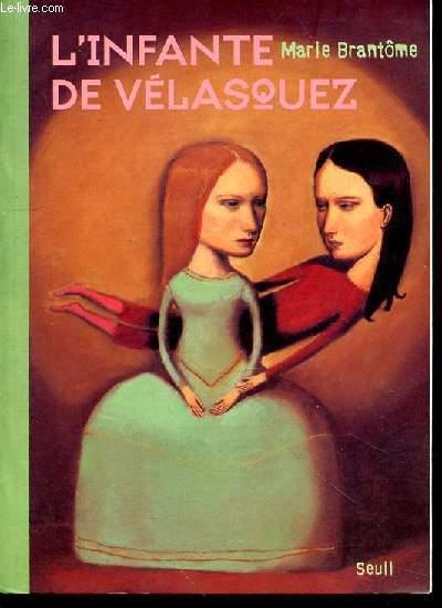L'INFANTE DE VELASQUEZ