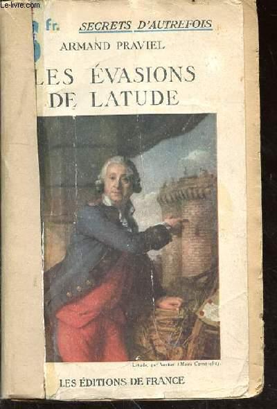 LES EVASIONS DE LATUDE
