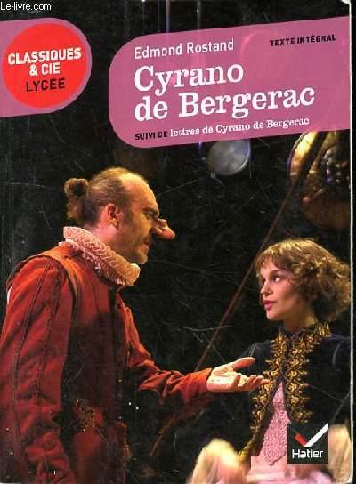 CYRANO DE BERGERAC SUIVI DE LETTRES DE CYRANO DE BERGERAC