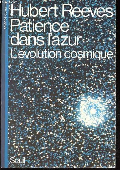 PATIENCE DANS L'AZUR - L'EVLUTION COSMIQUE
