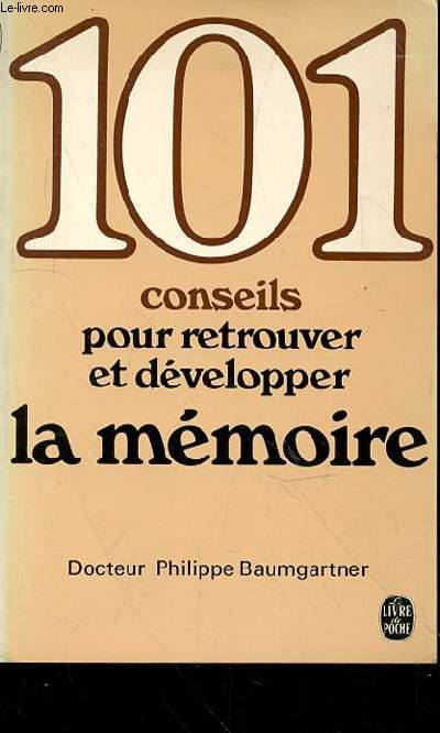 101 CONSEILS POUR RETROUVER ET DEVELOPPER LA MEMOIRE