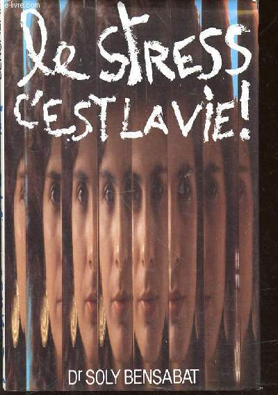 LE STRESS C'EST LA VIE