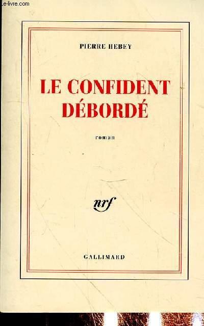 LE CONFIDENT DEBORDE