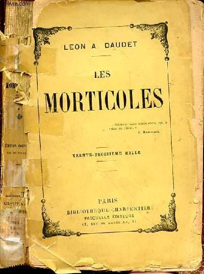 LES MORTICOLES - TRENTE TROISIEME MILLE