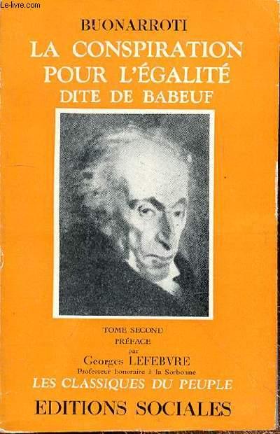 LA CONSPIRATION POUR L'EGALITE DITE DE BABEUF - TOME SECOND