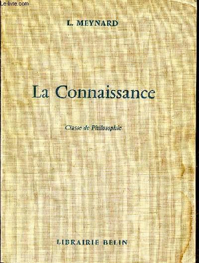 LA CONNAISSANCE - CLASSE DE PHILOSOPHIE