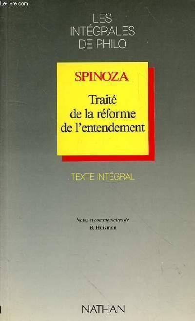 TRAITE DE LA REFORME DE L'ENTENDEMENT - TEXTE INTEGRAL